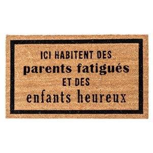 Carpette fibre de coco Ici habitent des parents fatigués et des enfants heureux